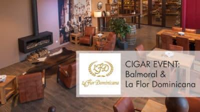 Zigarren-Event_Balmoral+LaFlorDominicana